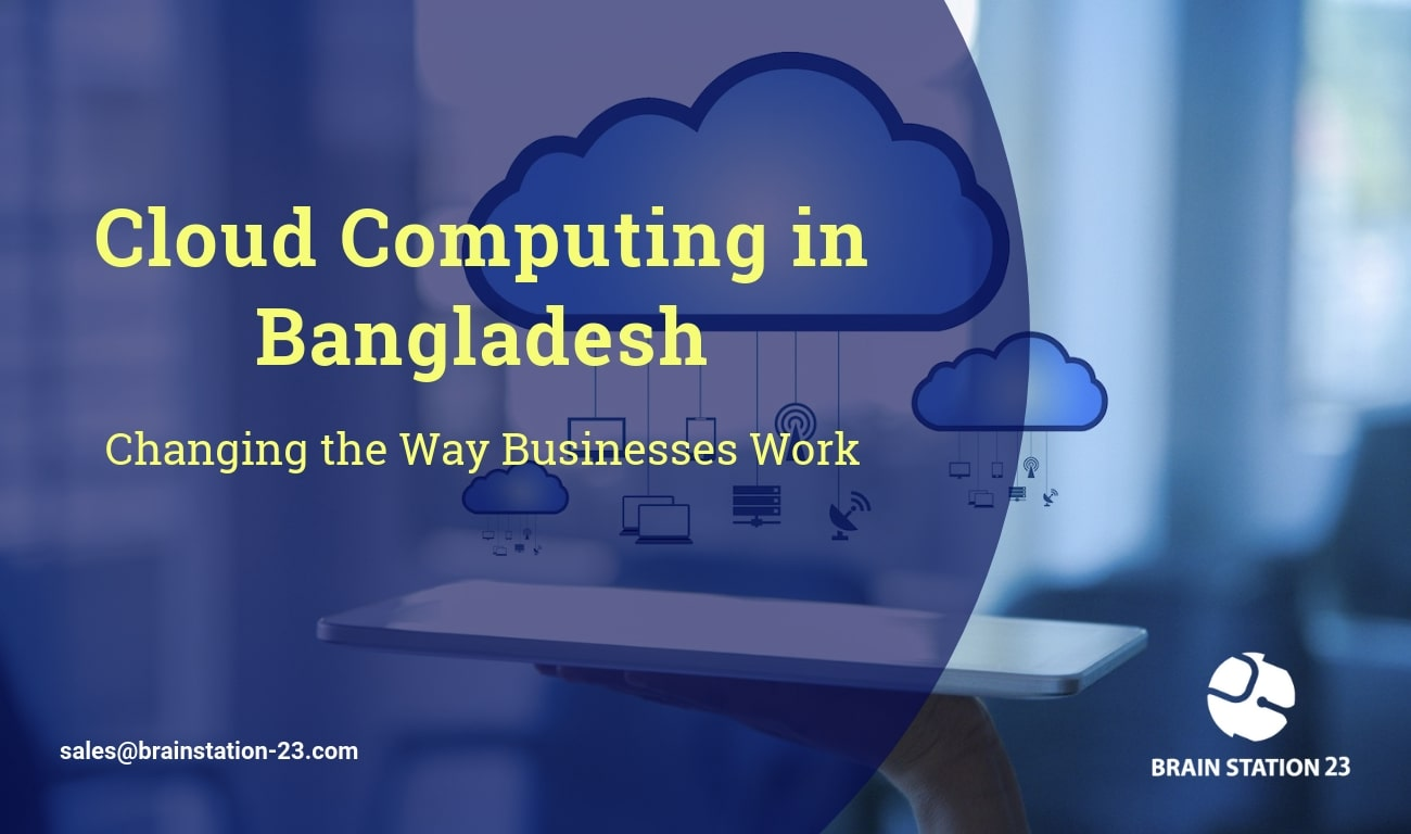 Cloud Computing in Bangladesh